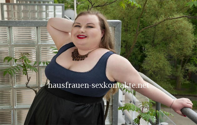 dicke-hausfrauen-sexkontakte